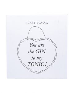 TLC Plaque Gin To My Tonic